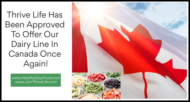 Thrive Life Offers Dairy Again In Canada www.HealthyEasyFood.com