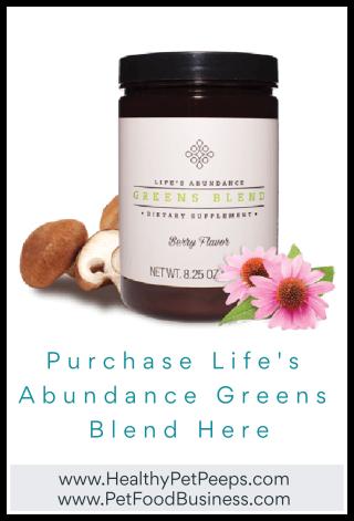 Life's Abundance Greens Blend  www.HealthyPetPeeps.com