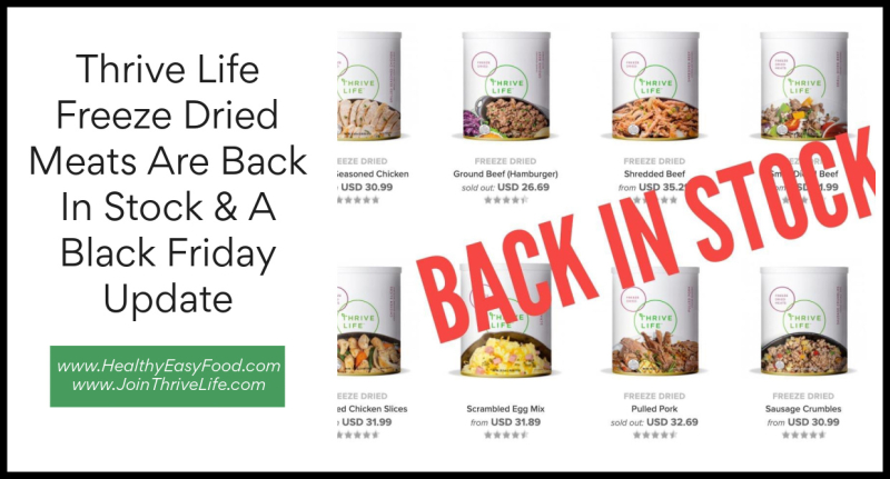 Thrive Life Freeze Dried Meats Are Back In Stock www.HealthyEasyFood.com