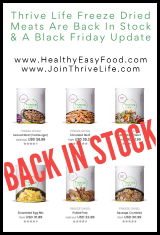 Thrive Life Freeze Dried Meats Are Back In Stock & A Black Friday Update www.HealthyEasyFood.com