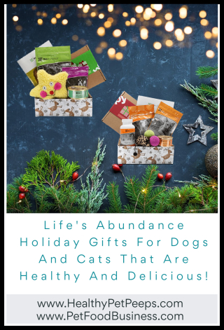 Life's Abundance Holiday Gifts For Dogs And Cats That Are Healthy And Delicious - www.HealthyPetPeeps.com