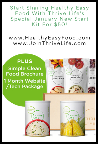 Start Sharing Healthy Easy Food With Thrive Life's Special January New Start Kit For $50 - www.Health4UandPets.com
