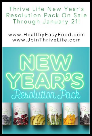Thrive Life New Year's Resolution Pack On Sale Through January 21 - www.HealthyEasyFood.com