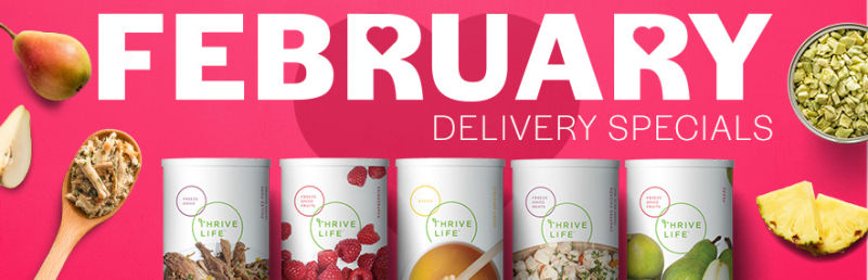 Thrive Life February Delivery Specials www.HealthyEasyFood.com