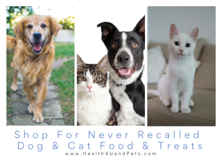Shop for healthy  never recalled dog and cats foods www.Health4UandPets.com