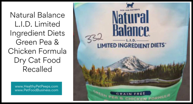Natural Balance L.I.D. Limited Ingredient Diets Green Pea & Chicken Formula Dry Cat Food Recalled www.HealthyPetPeeps.com