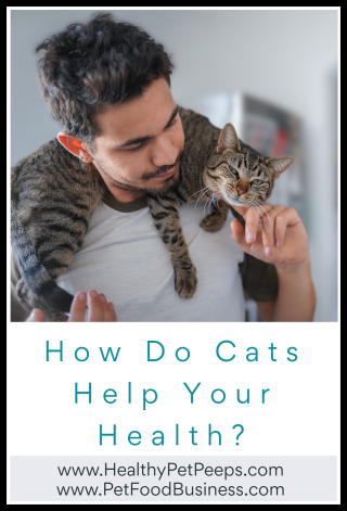 How Do Cats Help Your Health - www.HealthyPetPeeps.com