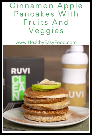 Cinnamon Apple Pancakes With Fruits And Veggies - www.HealthyEasyFood.com