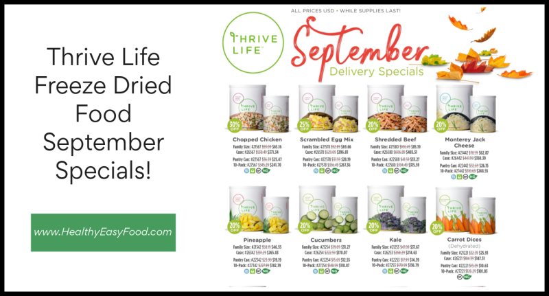 Thrive Life Freeze Dried Food September Specials www.HealthyEasyFood.com