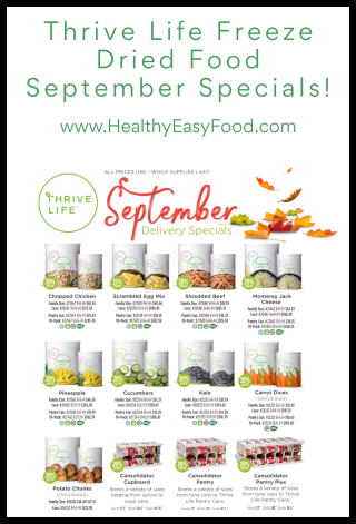 Thrive Life Freeze Dried Food September Specials - www.HealthyEasyFood.com
