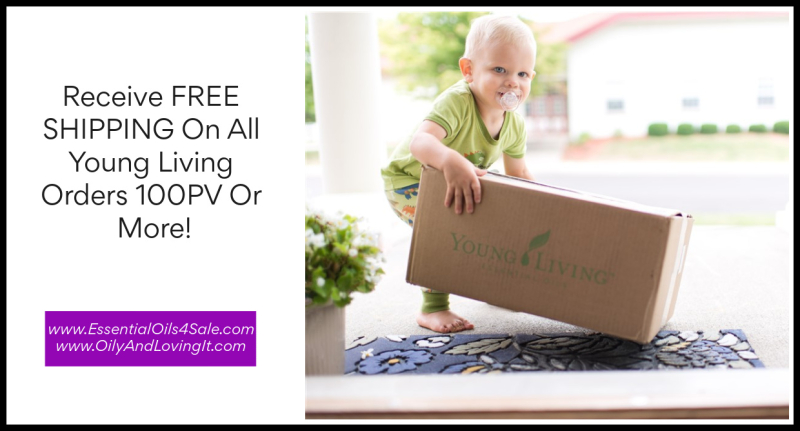 Receive Free Shipping  On All Young Living Orders 100PV Or More www.EssentialOils4Sale.com