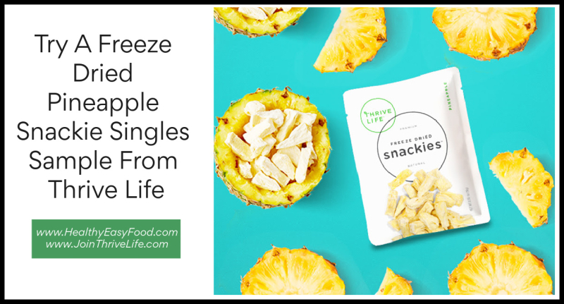 Pineapple Snackie Single Sample From Thrive Life www.HealthyEasyFood.com