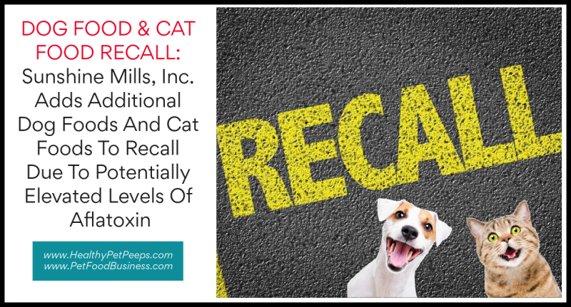 Sunshine Mills Inc Expands Dog and Cat Food Recall www.HealthyPetPeeps.com