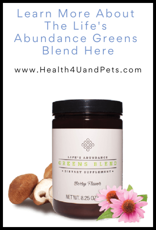 Purchase The Life's Abundance Greens Blend www.Health4UandPets.com