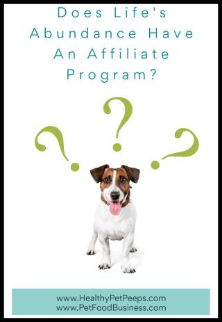 Does Life's Abundance Have An Affiliate Program - www.HealthyPetPeeps.com