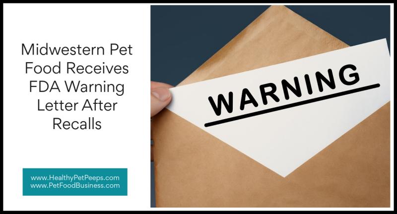 Midwestern Pet Food Receives FDA Warning Letter After Recalls www.HealthyPetPeeps.com