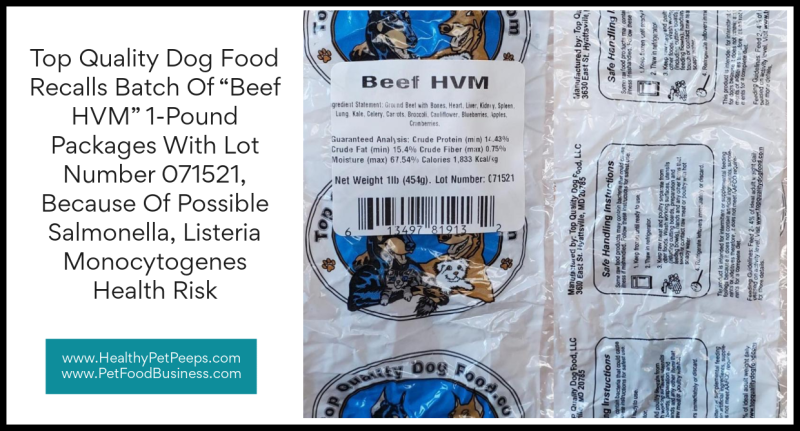 """Top Quality Dog Food Recalls Batch Of """"Beef HVM"""" 1-Pound Packages With Lot Number 071521  Because Of Possible Salmonella  Listeria Monocytogenes Health Risk"""