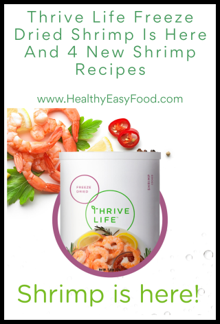 Thrive Life Freeze Dried Shrimp Is Here And 4 New Shrimp Recipes - www.HealthyEasyFood.com