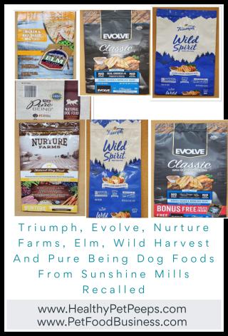 Triumph  Evolve  Nurture Farms  Elm  Wild Harvest And Pure Being Dog Foods From Sunshine Mills Recalled - www.HealthyPetPeeps.com